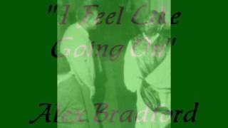 """I Feel Like Going On""- Alex Bradford"
