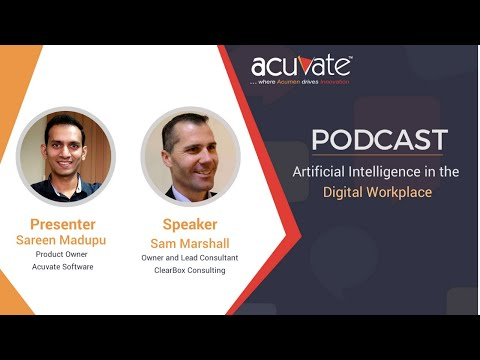 Podcast: Artificial Intelligence in the Digital Workplace