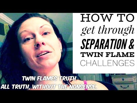 🔥🔥 How to Get Through Separation and Other Twin Flame