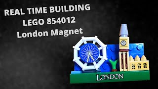 REAL TIME BUILDING -  LEGO 854012  - London Magnet - #LEGO
