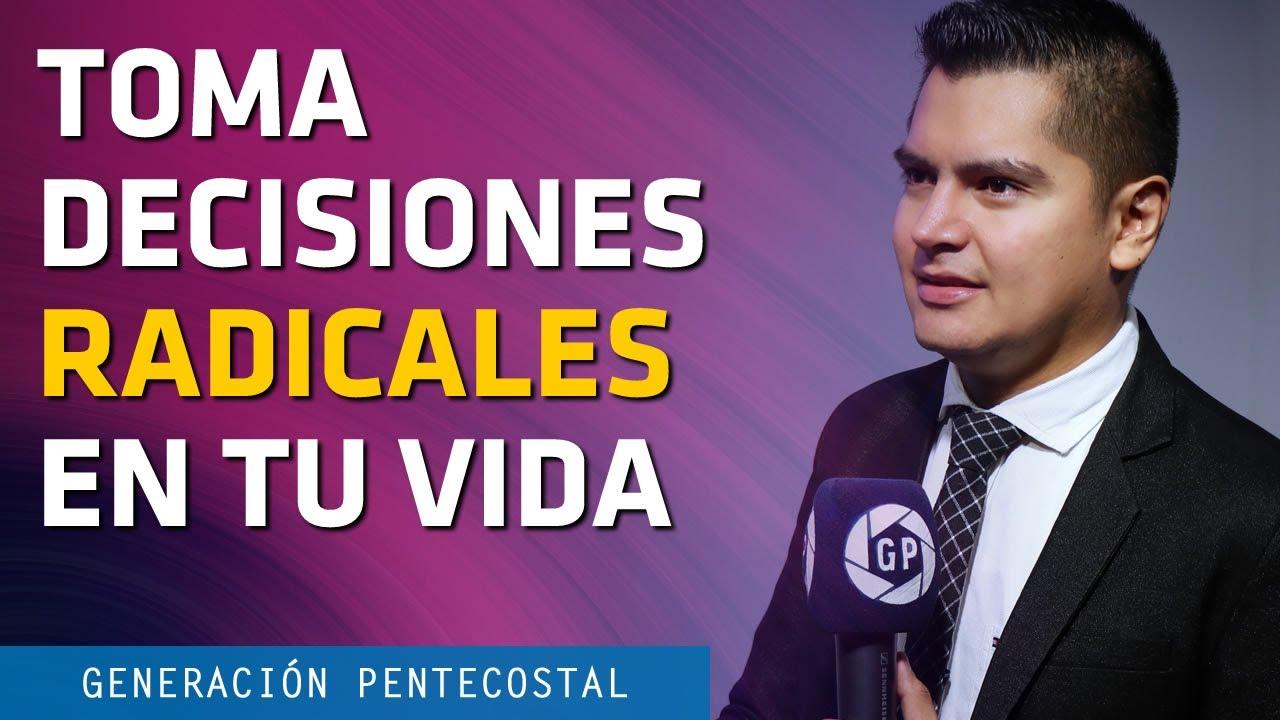 TOMA DECISIONES RADICALES EN TU VIDA - ANDRES FUENTES