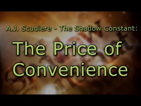 A.J. Scudiere - The Shadow Constant: The Price of Convenience