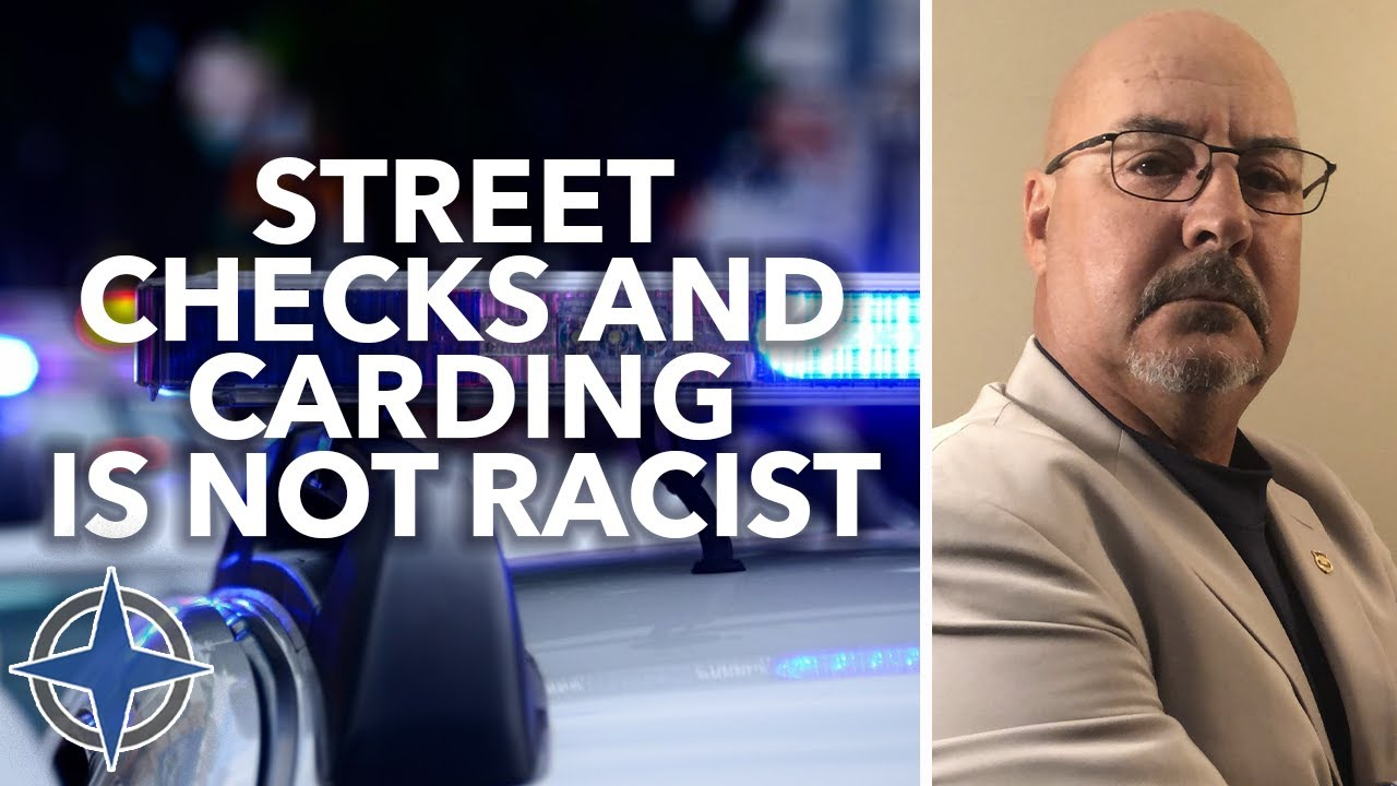 Street checks and carding is not racist