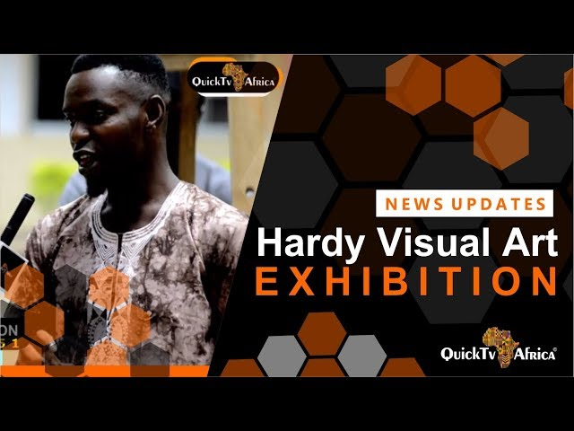Hardy Art Exhibition - Quick Tv Africa