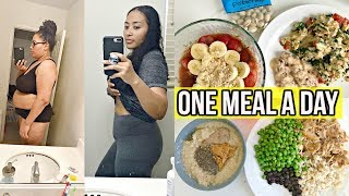 EATING ONE MEAL A DAY (OMAD) FOR 7 DAYS/ INTERMITTENT FASTING FOR WEIGHTLOSS / DOWN 50 LBS!