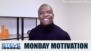 Monday Motivation with Terry Crews  || STEVE HARVEY