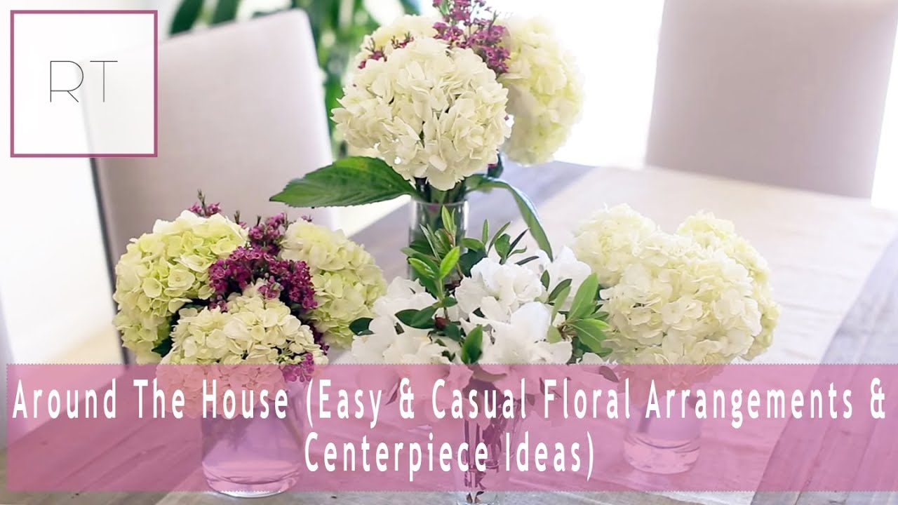 Easy Floral Arrangements around the house (easy & casual floral arrangements & centerpiece
