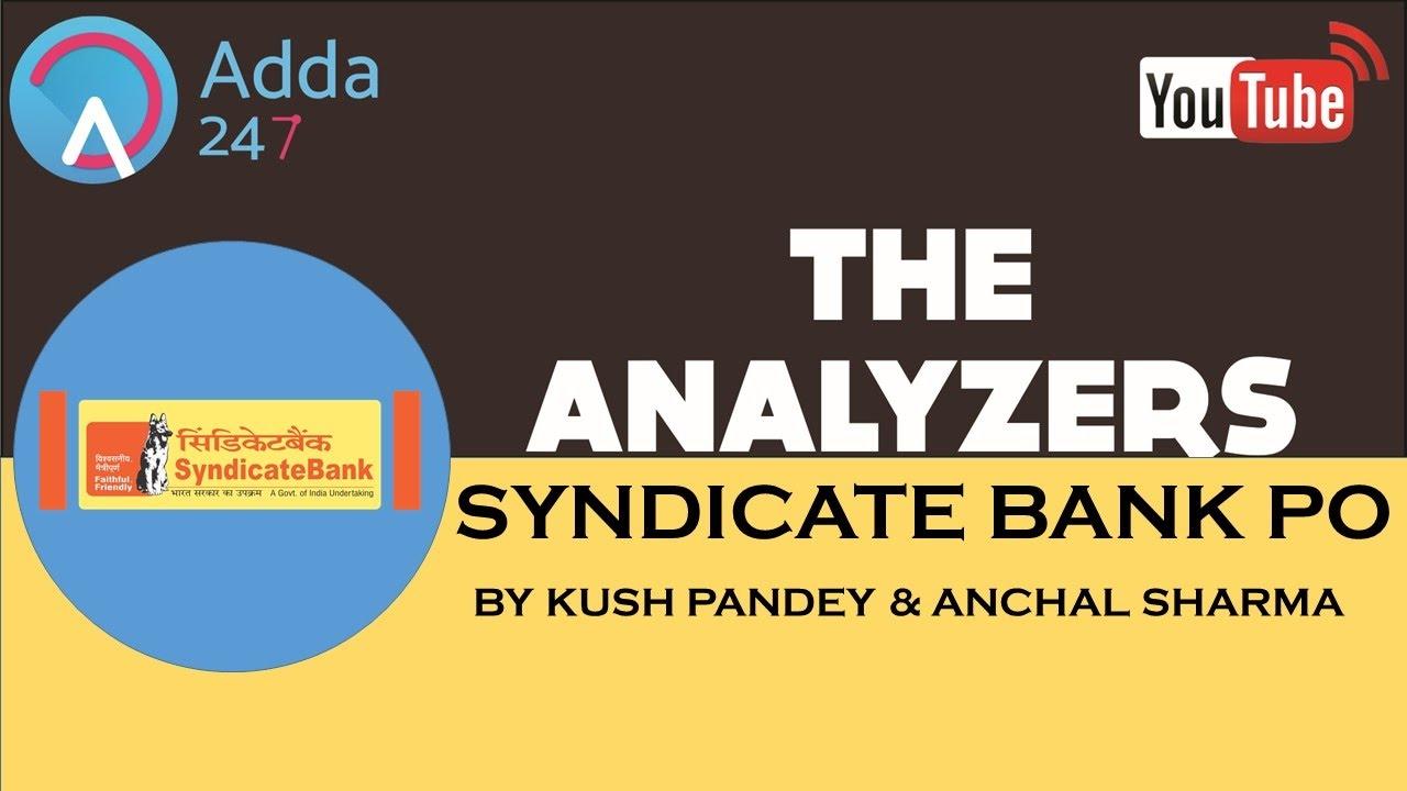 the analyzers the syndicate bank 2017 po exam analysis