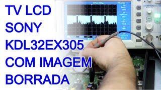 TV LCD Sony KDL32EX305 com Imagem borrada