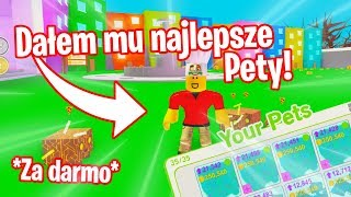 I GAVE HIM THE BEST PETY FOR FREE!? Roblox Pet Simulator