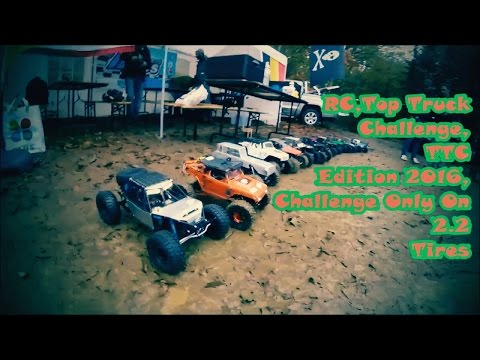 RC,Top Truck Challenge, TTC Edition 2016, Challenge Only On 2.2 Tires