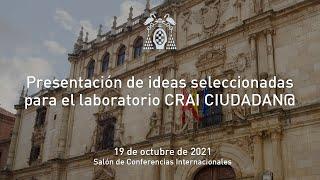Presentación de ideas seleccionadas para el laboratorio CRAI CIUDADAN@ · 19/10/2021