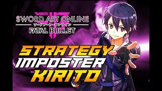 SAO: Fatal Bullet DLC 2 Imposter Kirito Fight Strategy Guide