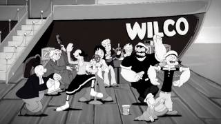 Wilco Popeye 34 Dawned On Me 34