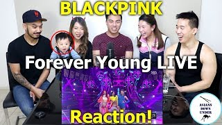 BLACKPINK - 'FOREVER YOUNG' Live | Reaction - Australian Asians