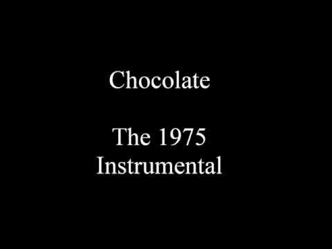 The 1975 - Chocolate Karaoke Instrumental