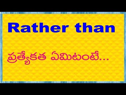 Rather than