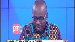 University Education In Ghana - PM Express on JoyNews (21-8-19)