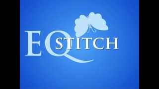 Introducing EQStitch