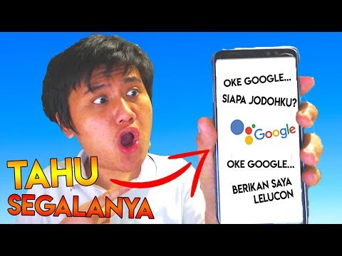 MBAH GOOGLE TAHU SEGALANYA (Google Assistant)
