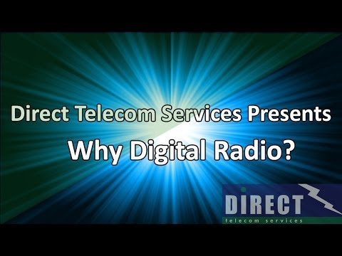 Why Digital Radio? by Direct Telecom Services Ltd