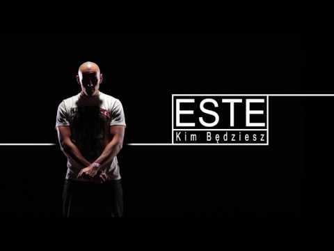 ESTE - Kim Będziesz (Odsłuch)