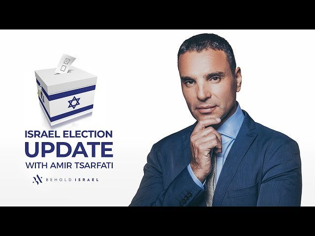 Amir Tsarfati: Israel Election Update
