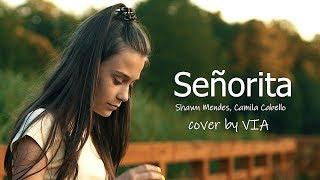 Señorita - Shawn Mendes, Camila Cabello | Cover by VIA (OliVIA Tomczak)