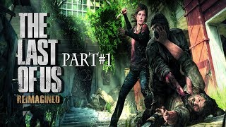 The Last of Us: Naughty Dog | Action - Adventure game Part  # 1