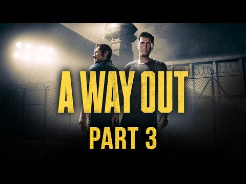 A Way Out - Part 3 - Jon & Claire Commit Many Crimes