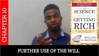 10 The Science Of Getting Rich - Chapter 10 - Further Use of the Will | With Introduction