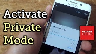 Use Private Mode on the Galaxy S6 to Secure Pictures, Videos, & More [How-To]
