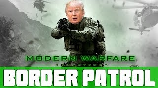 BORDER PATROL MODERN WARFARE REMASTERED BORDER PATROL SNIPERS VS RUNNERS COD MWR MINI GAME  (FUNNY)