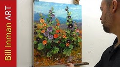 How to Paint Hollyhocks - Online Art Courses Fast Motion Oil Painting Video by Bill Inman