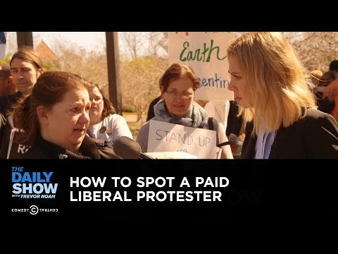How to Spot a Paid Liberal Protester: The Daily