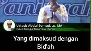 Apa Yang Dimaksud Dengan Bid'ah   Ustadz Abdul Somad Lc, Ma