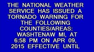 Tornado Warning: Ann Arbor, MI (4/9/15)