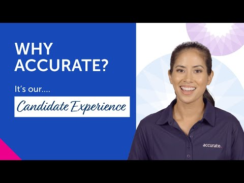 Why Accurate — It's our Candidate Experience