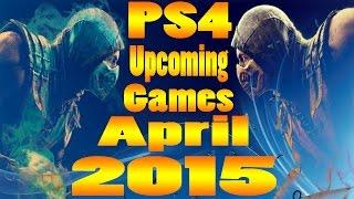 PS4 Upcoming Games April 2015