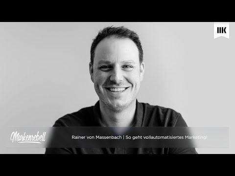Rainer von Massenbach | Das vollautomatisierte Marketing eines Digitalunternehmers