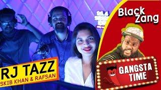 Black Zang Pranked by Rj Tazz, Skibkhan & Rafsan | Tazz With The Stars | Spice FM