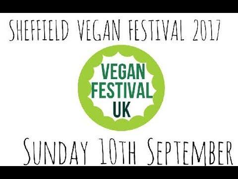 Sheffield Vegan Festival 2017 ( 10th September 2017 )