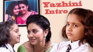 Yazhini Intro | Thiru & Anandhi | Best of Naayagi