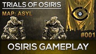 Destiny Osiris Gameplay #001 / Asyl