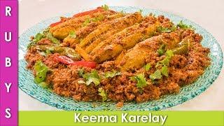 Keema Karelay Bhare Hue Karelay Recipe in Urdu Hindi - RKK