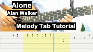 Alan Walker Alone Guitar Lesson Melody Tab Tutorial Guitar Lessons for Beginners