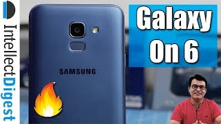 Samsung Galaxy On6 Unboxing, Hands On, Features, Camera & Details | Intellect Digest