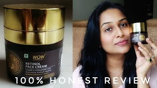 WOW Retinol Face Cream Honest Review After Using it for days. What is Retinol & How to use on face ?