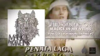 Malice in My Veins - Ost Wiro Sableng Cover (Ft Aldy colours And Carousels & Pras Sideswipe)