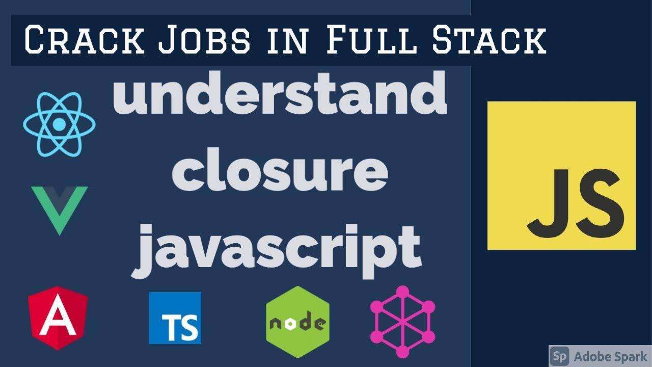 JavaScript Interview Closure